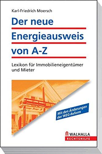 der-neue-energieausweis-von-a-z-lexikon-fr-immobilieneigentmer-und-walhalla-rechtshilfen