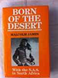 Born of the Desert, Malcolm James, 1853670901