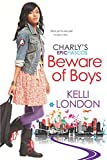 Beware of Boys (Charly's Epic Fiascos)