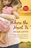 a summary of the book where the heart is by billie letts 2018-08-12  a site dedicated to book lovers providing a forum to discover and share commentary about the books and authors they enjoy  where the heart is  where the heart is by billie letts publication date: june 30, 1998.
