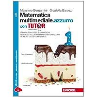 Matematica multimediale.azzurro. Tutor. Per le Scuole superiori. Con e-book. Con espansione online