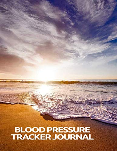 Blood Pressure Tracker Journal: Glossy Softback Cover 120 Record Pages to track Date, Time, Blood Pressure and Pulse (8,5x11 in) / Blood Pressure Log Sheets