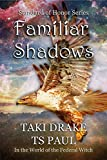 Familiar Shadows: A tale from the Federal Witch Universe (Standard of Honor)