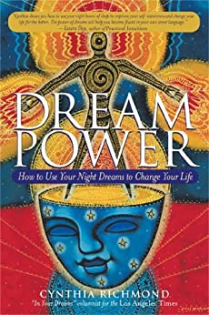 Dream Power: How to Use Your Night Dreams to Change Your Life by [Richmond, Cynthia]