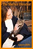 The Shelter Director (Loving Her Book 6)
