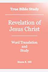 True Bible Study - Revelation of Jesus Christ Kindle Edition