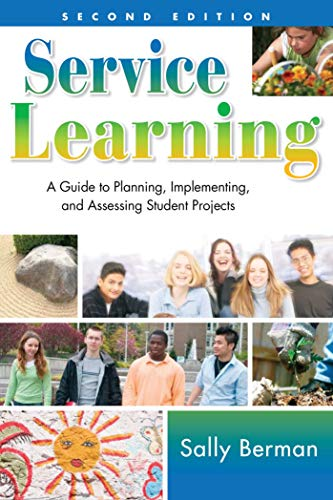 - Service Learning: A Guide to Planning, Implementing, and Assessing Student Projects