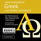 New Testament Greek Listening Materials: For the Elements of New Testament Greek