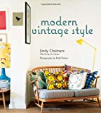 Modern Vintage Style, Emily Chalmers, 1849750998