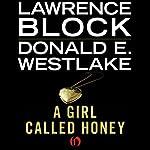 A Girl Called Honey | Lawrence Block,Donald E. Westlake