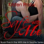 Safe with Me | Kristen Proby