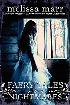 Faery Tales & Nightmares by [Marr, Melissa]