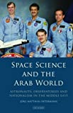 "Jörg Matthias Determann, ""Space Science and the Arab World: Astronauts, Observatories, and Nationalism in the Middle East"" (I. B. Tauris, 2018)"