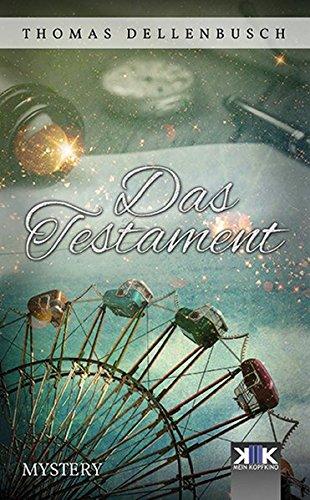 Das Testament (KopfKino in Spielfilmlänge)
