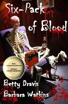 Six-Pack of Blood by [Dravis, Betty, Watkins, Barbara]