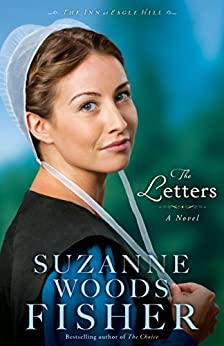 The Letters (The Inn at Eagle Hill Book #1): A Novel by [Fisher, Suzanne Woods]