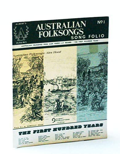 Australian Folksongs Song Folio: The First Hundred Years