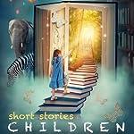 Short Stories for Children | Washington Irving,Joseph Jacobs,Kenneth Graham
