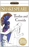 img - for Troilus and Cressida (Signet Classics) book / textbook / text book