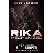 Rika Mechanized: A Rika Prequel (Rika's Marauders Book 0)