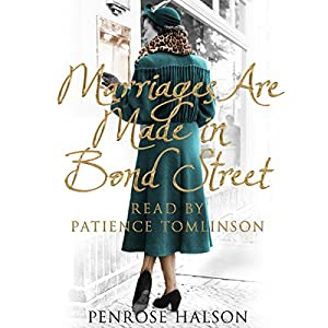 Marriages Are Made in Bond Street Audiobook