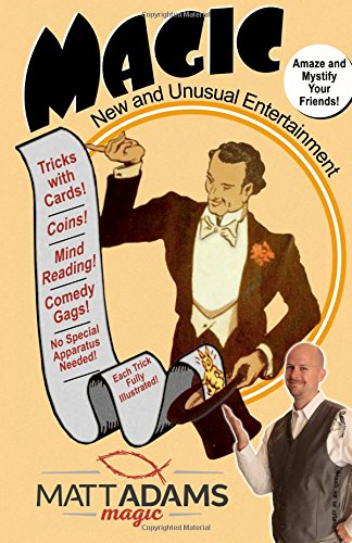 Magic: New and Unusual Entertainment