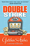 Double Strike (A Davis Way Crime Caper Book 3)