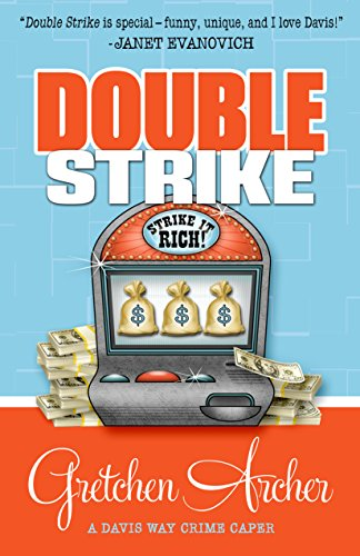 Double Series (Double Strike (A Davis Way Crime Caper Book 3))