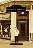 Aubuchon Hardware (Images of America: Massachusetts)