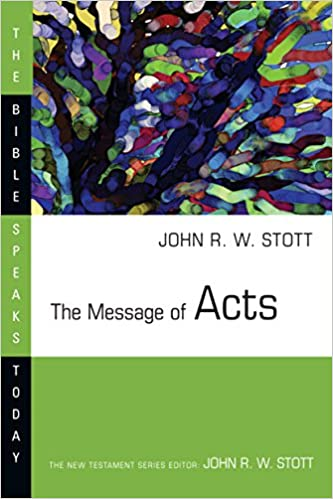 Book The Message of Acts (Bible Speaks Today)
