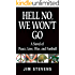 Hell No, We Won't Go: A Novel of Peace, Love, War, and Football