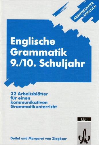 Arbeitsblätter Englisch/Englische Grammatik 9./10. Schuljahr