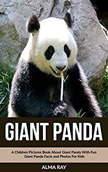 Giant Panda: A Children Pictures Book About Giant Panda ...