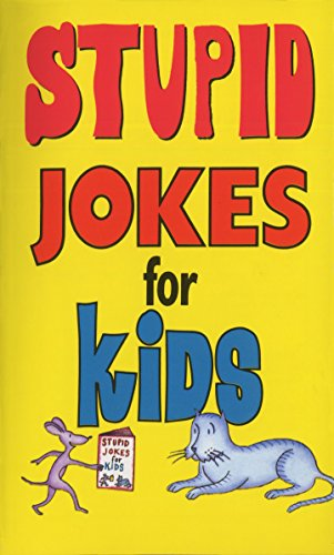 Stupid Jokes for Kids -