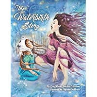 The Waterbirth Story