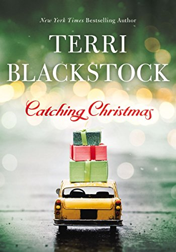 Catching Christmas by [Blackstock, Terri]