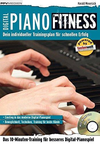 Digital Piano Fitness. Dein individueller Trainingsplan für schnellen Erfolg