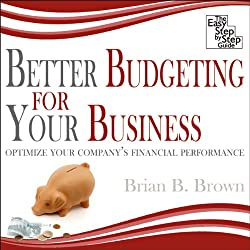 Better Budgeting for Your Business