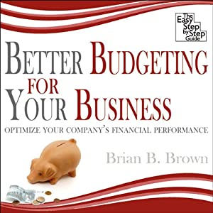 Better Budgeting for Your Business Audiobook