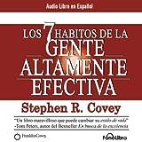 img - for Los 7 Habitos de la Gente Altamente Efectiva [The 7 Habits of Highly Effective People] book / textbook / text book
