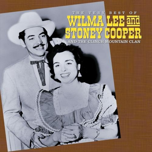 Price comparison product image The Very Best Of Wilma Lee and Stoney Cooper