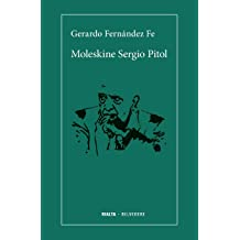 Moleskine Sergio Pitol (Belvedere) (Spanish Edition) Nov 30, 2018