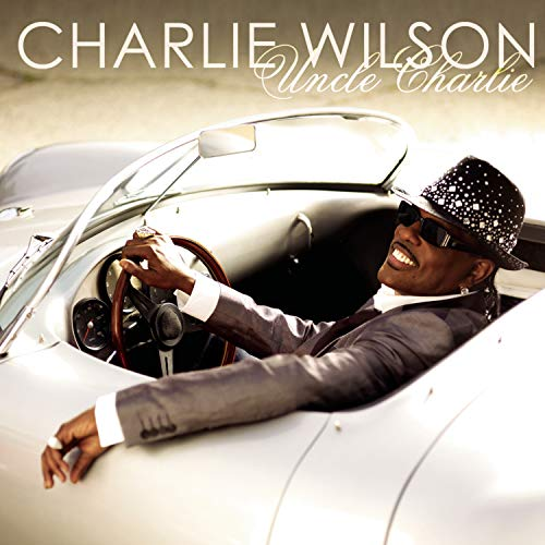 Uncle Charlie (Best Of Charlie Wilson Cd)