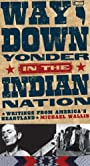 Way Down Yonder in the Indian Nation: Writings from America's Heartland (Stories and Storytellers Series Book 3)
