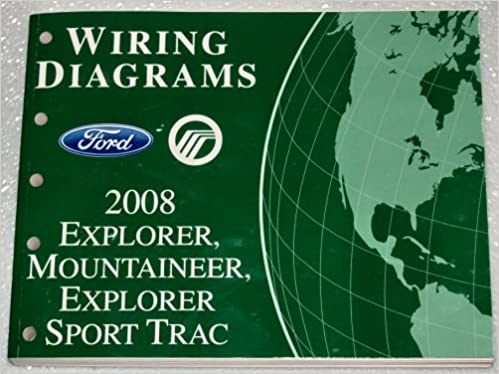 2008 ford explorer, explorer sport trac, mercury mountaineer wiring diagrams:  ford motor company: amazon com: books
