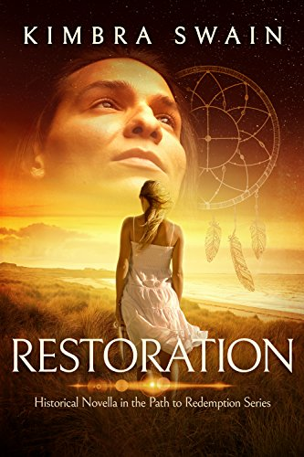 Restoration (The Path to Redemption Historical Novella Book 1)
