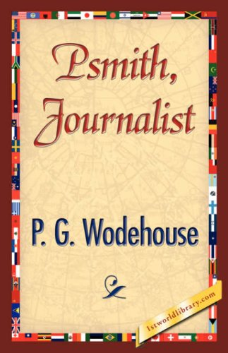 Psmith, Journalist PDF