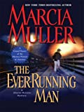 The Ever-Running Man, Marcia Muller, 1597225517
