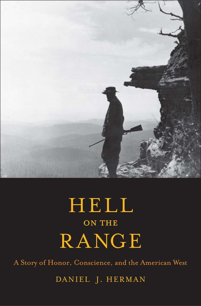 Download Hell on the Range: A Story of Honor, Conscience, and the American West (The Lamar Series in Western History) pdf