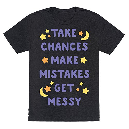 Chance White T-shirt (LookHUMAN Take Chances Make Mistakes Get Messy White Print Heathered Black 2X Mens/Unisex Fitted Triblend Tee)